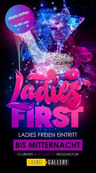 Flyer Ladies First - freien Eintritt für Ladies bis Mitternacht
